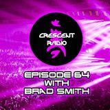 Crescent Radio Episode 64 with Brad Smith