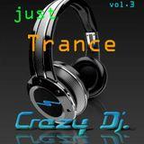 Crazy Dj. - Just Trance vol.3