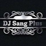 Nonstop - Việt Mix - Ngày Em Đi - DJ Sang Plus