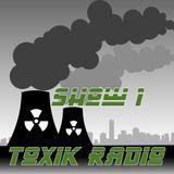 The Toxik Showcase - Show 1