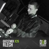 Guest Mix DnbFrance #26 - Rlech