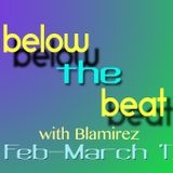Below The Beat - Show 2 February-March 2017