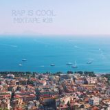 Rap Is Cool Mixtape #28