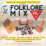 Folklore Mix Vol 1 (Special Benskin 20k16