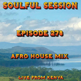 Soulful Session, Zero Radio 18.5.19 (Episode 278) Live from Kenya with DJ Chris Philps