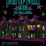 """Dj Frank Besant - The Ball of Funk 2013 """"Vinyl Edition"""" is Coming Mix"""