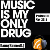 DannyBunnerD.J. - Podcast lll Energy/bouncer/Electro/Progressive and more...