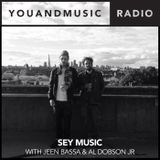 Sey Music with Jeen Bassa & Al Dobson Jnr. - You And Music Radio Weekender