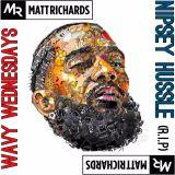 #WavyWednesdays   @DJMATTRICHARDS   NIPSEY HUSSLE MIX (R.I.P)