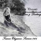 Trance Elegance Session 064 - About Love & Destiny