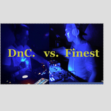 DnC b2b Finest @ Babylon 110916 OpeningSet