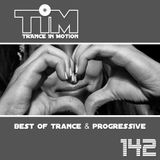 Trance In Motion 142