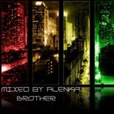 Mixed by Alenka - Brother