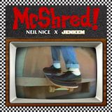 McShred! (Neil Nice's Skate Rock Mix)
