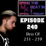 BR!NG THE BEAT !N Official Podcast [SPECIAL Episode 240; BEST OF 231-239]