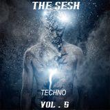 The Sesh Vol. 5. Techno