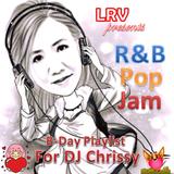 R&B POP JAM (B-DAY PLAYLIST)