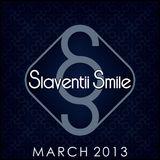 Slaventii Smile - March 2013