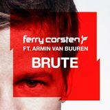 Ferry Corsten ft Armin Van Buuren - Brute (Original Mix)