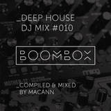 MACANN - DEEP HOUSE MIX #010
