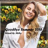 MiRo - Goodbye Summer 2016