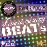finest.mixing Beats #22 - Partyup-MiX 05-17