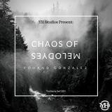 yohand gonzalez - Chaos Of Melodyes Seccion #001