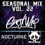 Seasonal Mix Series - Ep. 22 Ft. Guest Who & Nocturne