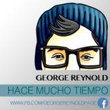 George Reynold - Hace mucho tiempo ( Marzo 2014 @ CandyMan )