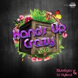 Hands Up Crazy Vol.6 mixed By DJaneBlueEyes vs. DJFlyBeat
