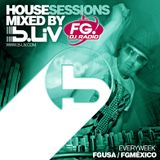B-LIV House Sessions 33 @FG DJ Radio USA - México