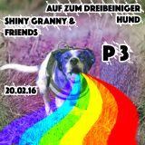 Auf Zum 3Beiniger Hund P3: Shiny Granny