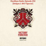 JayDee presents: Hardbass Radio Episode #52 (Defqon.1-Special 2017)