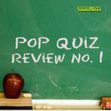 DJ SoundNexx Pop Quiz Review #1