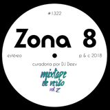 Zona 8, emissão #1322 (28 Julho 2018)