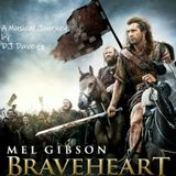 Braveheart - A Musical Journey