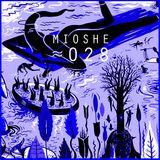 Mouvement Planant Cloudcast ≈ 028 - MIOSHE