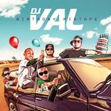 Dj Val - Birthday Mixtape - 2015