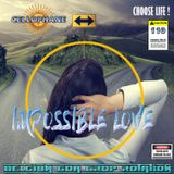 CELLOPHANE for EHLECKTRA H110 : IMPOSSIBLE LOVE ( all the love, all the hate mix )