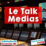 Le Talk Médias #02