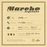 2016.3.10 thu Marche at Shibuya Organ bar 2nd Set