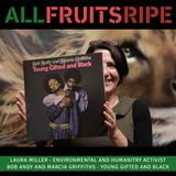 All Fruits Ripe - Laura Miller (Episode 4)