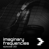 Imaginary Frequencies 039