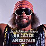 La Fabuleuse Histoire du Catch Américain - 024 Macho Man Randy Savage