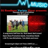Dj Readmans Radio Variety show with DJ DC: Grandmas hands, Red Lizzard and much more