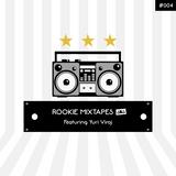 Rookie Mixtapes #004 - Featuring Yuri Viroj