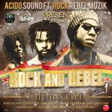 ROCK AND REBEL THE MIXTAPE VOL 1