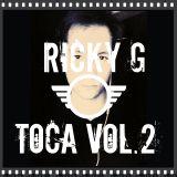 Ricky G - Toca Vol. 2