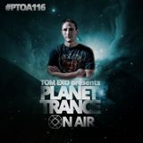Tom Exo presents Planet Trance On Air #PTOA116
