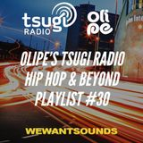 Olipe Tsugi Radio Playlist #30: from auto-ghetto-tune to afro-bouncing!